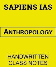 anthropology-handwritten-class-notes-sapiens-ias