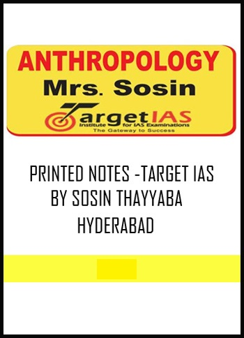 ANTHROPOLOGY TARGET IAS SOSIN MAM PRINTED NOTES AND CLASS NOTES