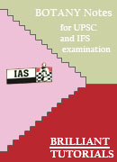 BOTANY Brilliant Tutorials for UPSC and IFS examination PRINTED MATERIAL