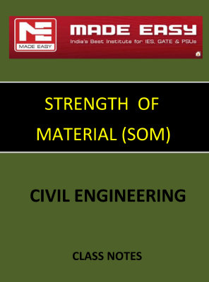 STRENGTH OF MATERIAL SOM MADE EASY CLASS NOTES