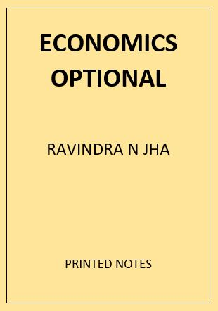 ECONOMICS OPTIONAL RAVINDRA N JHA PRINTED NOTES