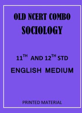 old-ncert-sociology-11th-and-12th-english-medium
