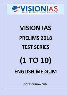 Vision Ias prelims papers English Medium 2018 1 to 10