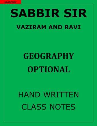 sabbir-sir-vaziram-and-ravi-geography-optional-notes