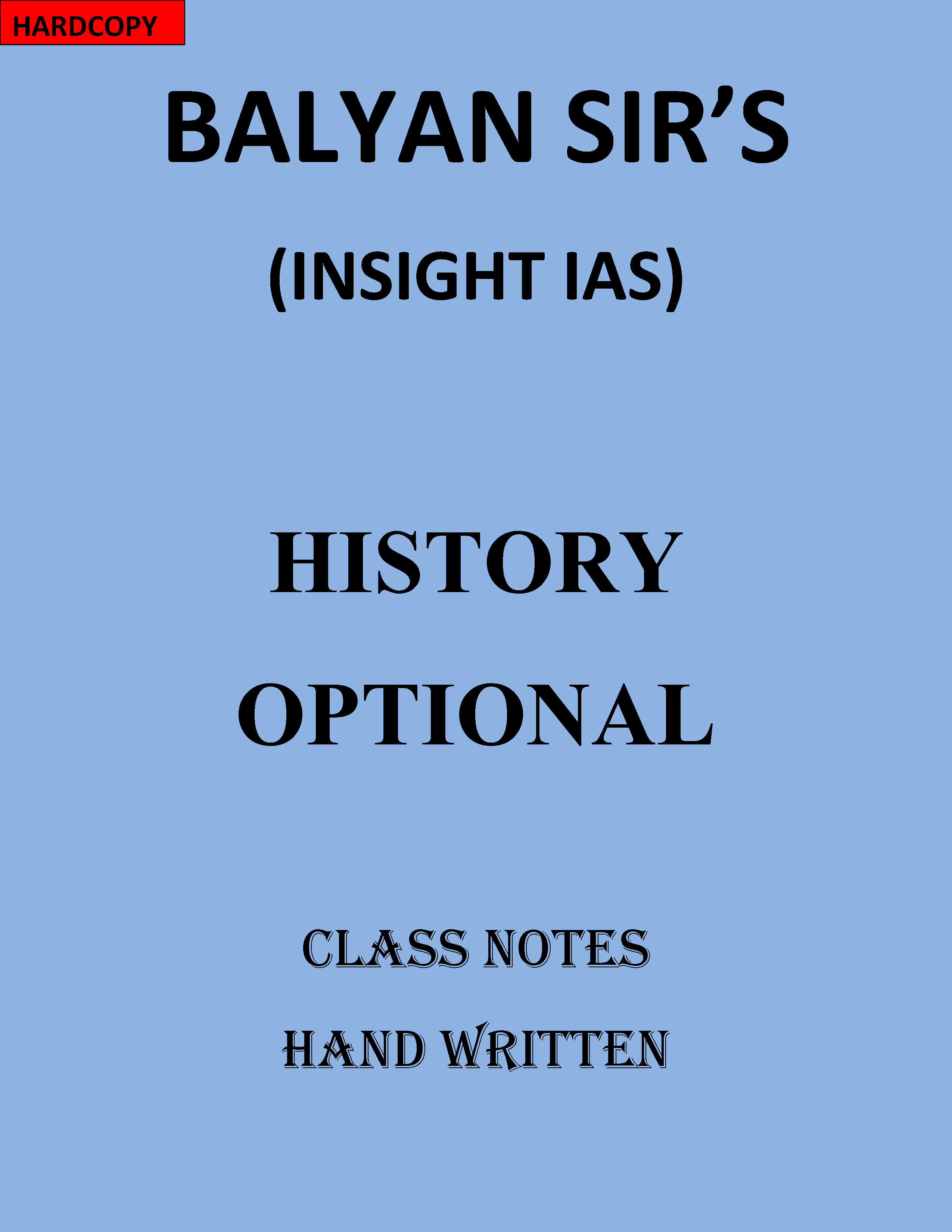 BALYAN SIR INSIGHT HISTORY OPTIONAL FULL CLASS NOTE